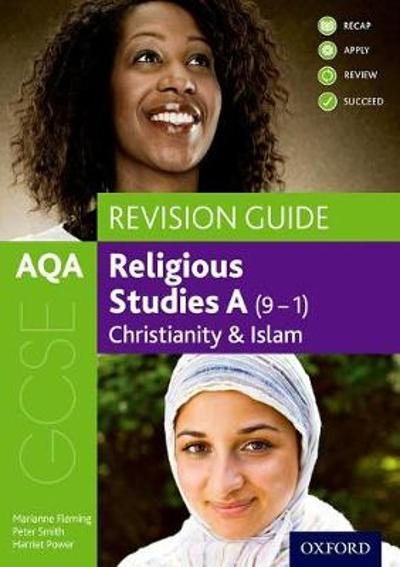 AQA GCSE Religious Studies A: Christianity and Islam Revision Guide - Marianne Fleming