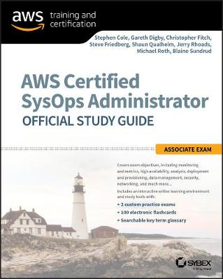 AWS Certified SysOps Administrator Official Study Guide - Stephen Cole