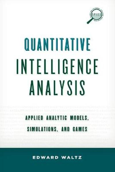 Quantitative Intelligence Analysis - Edward Waltz