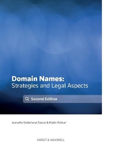 Domain Names - Strategies and Legal Aspects - Jeanette Soderlund Sause