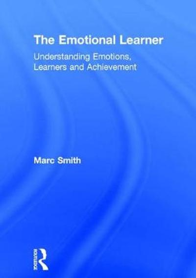The Emotional Learner - Marc Smith