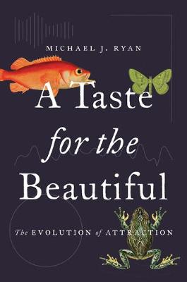 A Taste for the Beautiful - Michael J. Ryan