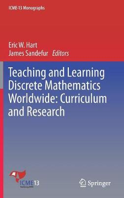 Teaching and Learning Discrete Mathematics Worldwide: Curriculum and Research - Eric W. Hart