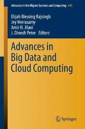 Advances in Big Data and Cloud Computing - Elijah Blessing Rajsingh Jey Veerasamy Amir H. Alavi J. Dinesh Peter