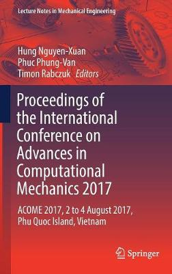 Proceedings of the International Conference on Advances in Computational Mechanics 2017 - Hung Nguyen-Xuan