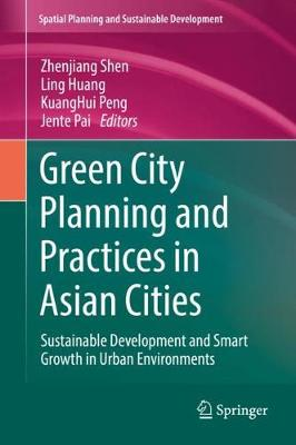 Green City Planning and Practices in Asian Cities - Zhenjiang Shen