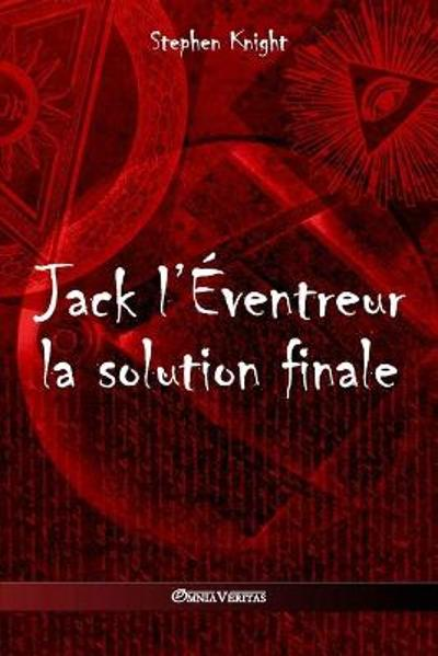 Jack l'Eventreur - Stephen Knight