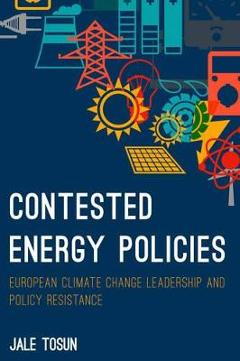 Contested Energy Policies - Jale Tosun