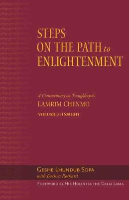 The Steps on the Path to Enlightenment - Geshe Lhundub Sopa