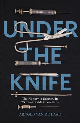 Under the Knife - Arnold van de Laar