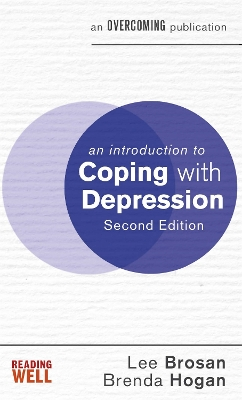 An Introduction to Coping with Depression, 2nd Edition - Lee Brosan