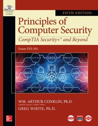 Principles of Computer Security: CompTIA Security+ and Beyond, Fifth Edition - Wm. Arthur Conklin