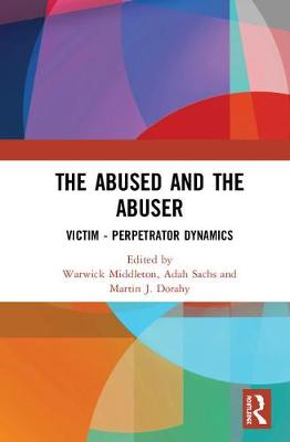 The Abused and the Abuser - Warwick Middleton