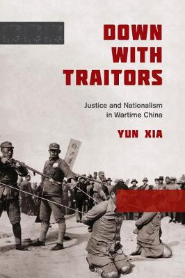 Down with Traitors - Yun Xia