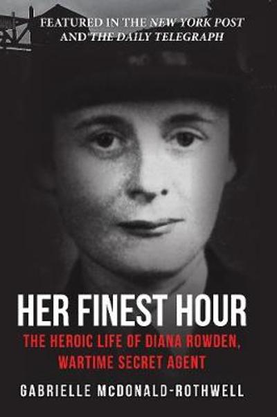 Her Finest Hour - Gabrielle McDonald-Rothwell
