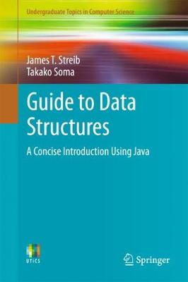 Guide to Data Structures - James T. Streib