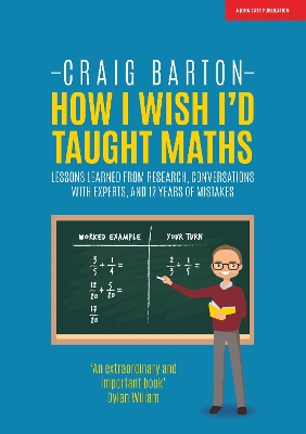 How I Wish I Had Taught Maths - Craig Barton