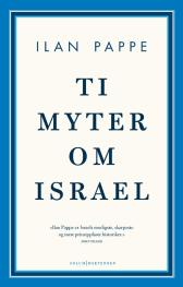 Ti myter om Israel - Ilan Pappe Jarle Petterson