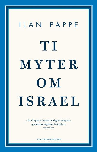 Ti myter om Israel - Ilan Pappe