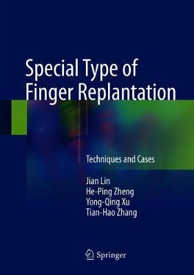 Special Type of Finger Replantation - Jian Lin