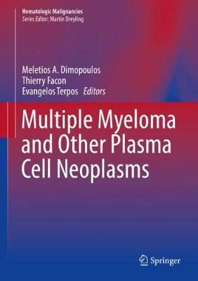 Multiple Myeloma and Other Plasma Cell Neoplasms - Meletios A. Dimopoulos