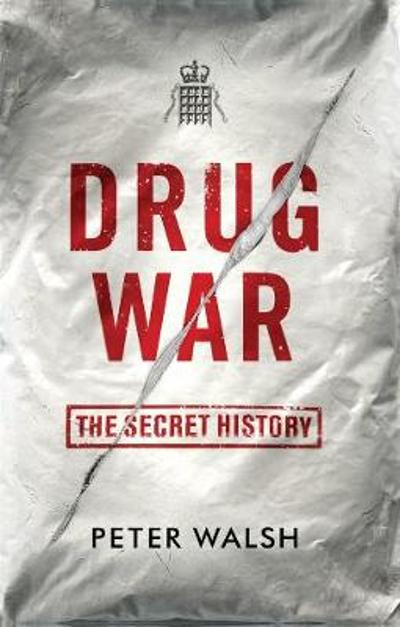 Drug War - Peter Walsh