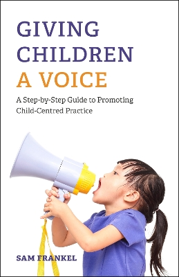 Giving Children a Voice - Sam Frankel