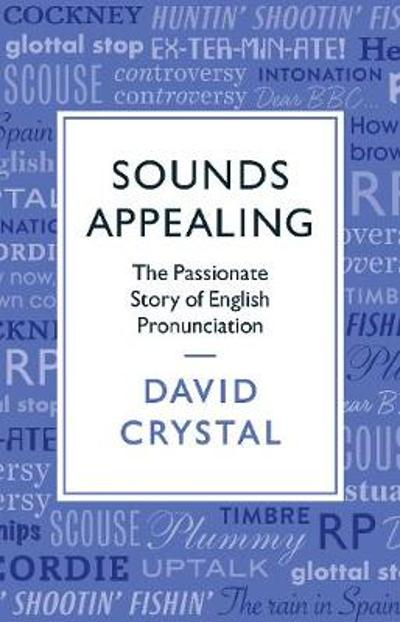 Sounds Appealing - David Crystal