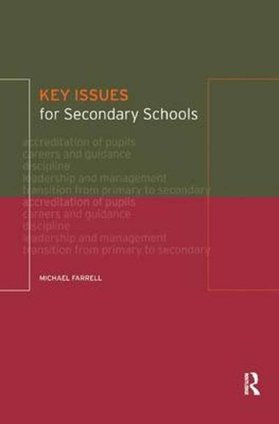Key Issues for Secondary Schools - Michael Farrell