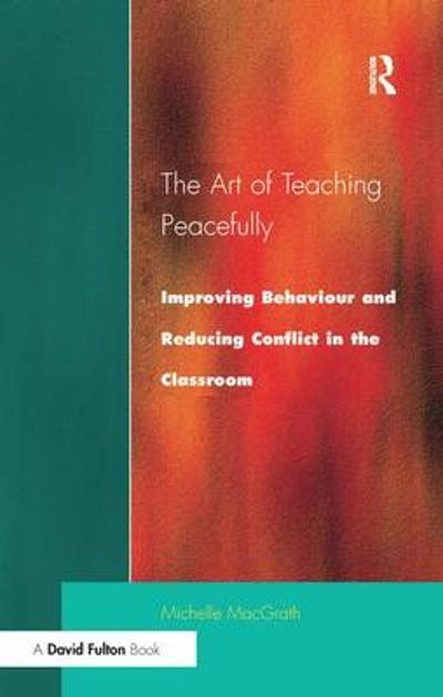 Art of Teaching Peacefully - Michelle MacGrath