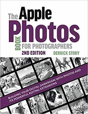 The Apple Photos Book for Photographers - Derrick Story