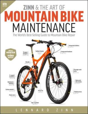 Zinn & the Art of Mountain Bike Maintenance - Lennard Zinn