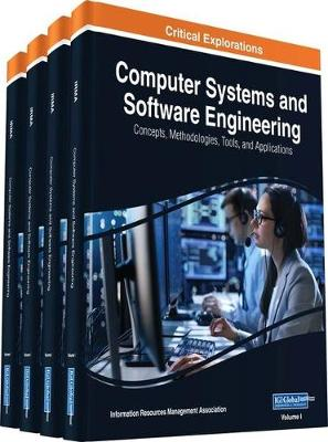 Computer Systems and Software Engineering - Information Resources Management Association