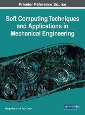 Soft Computing Techniques and Applications in Mechanical Engineering - Mangey Ram J. Paulo Davim
