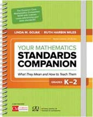 Your Mathematics Standards Companion, Grades K-2 - Linda M. Gojak