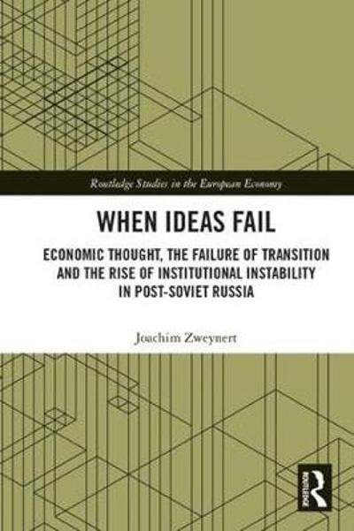 When Ideas Fail - Joachim Zweynert