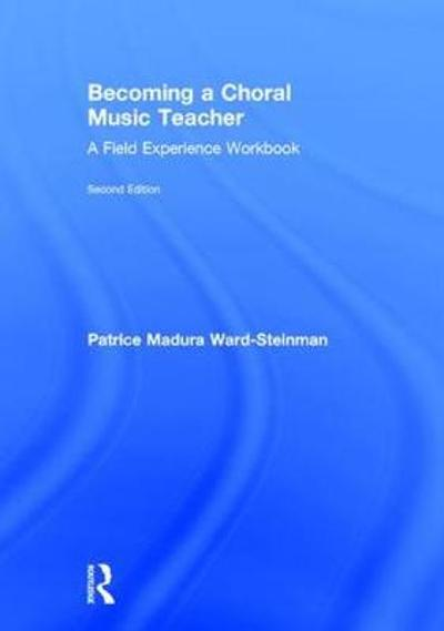 Becoming a Choral Music Teacher - Professor Patrice Madura Ward-Steinman