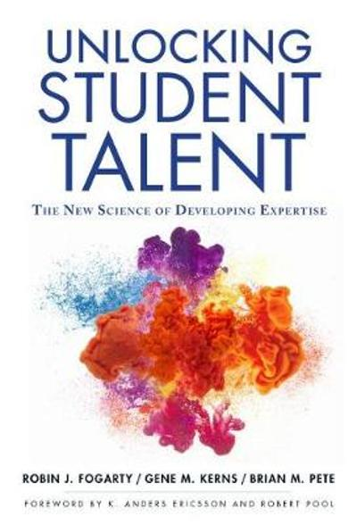 Unlocking Student Talent - Robin Fogarty