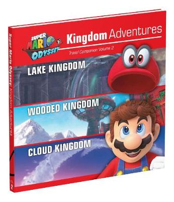 Super Mario Odyssey: Kingdom Adventures, Vol. 2 - Doug Walsh