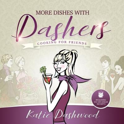 More Dishes With Dashers - Katie Dashwood