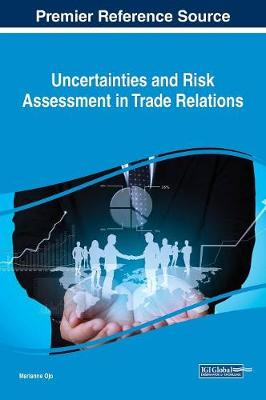 Uncertainties and Risk Assessment in Trade Relations - Marianne Ojo