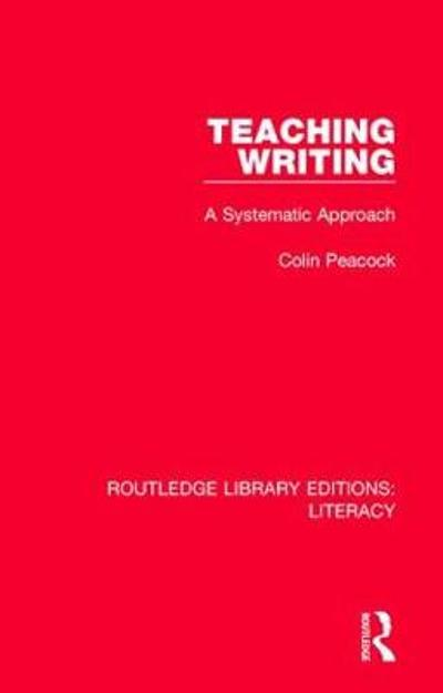 Teaching Writing - Colin Peacock