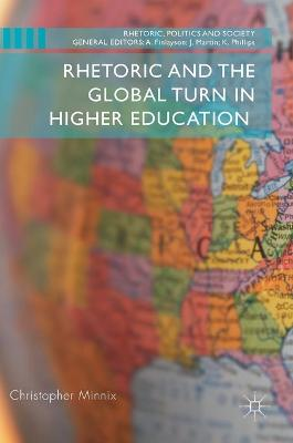 Rhetoric and the Global Turn in Higher Education - Christopher Minnix