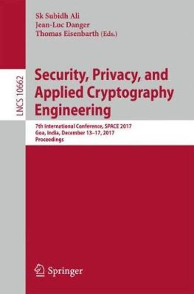 Security, Privacy, and Applied Cryptography Engineering - Sk Subidh Ali