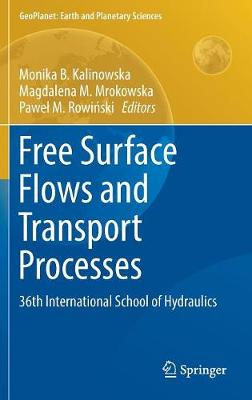 Free Surface Flows and Transport Processes - Monika B. Kalinowska