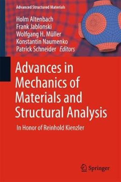 Advances in Mechanics of Materials and Structural Analysis - Holm Altenbach