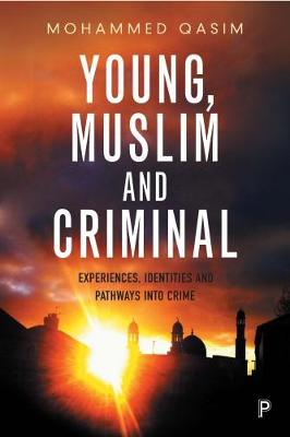 Young, Muslim and Criminal - Mohammed Qasim