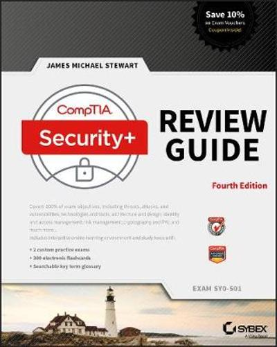 CompTIA Security+ Review Guide - James Michael Stewart