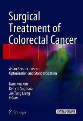 Surgical Treatment of Colorectal Cancer - Nam Kyu Kim