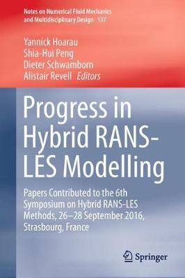 Progress in Hybrid RANS-LES Modelling - Yannick Hoarau